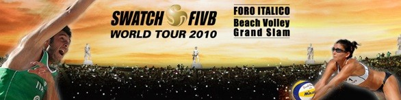Swatch Fivb World Tour- Foro Italico Grand Slam 2010