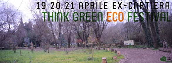 Think Green Ecofestival 2013 - Spring Edition Roma