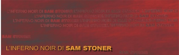 L'inferno di Sam Stoner su thrillerpages