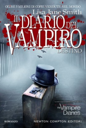 Il Diario del Vampiro. Destino. Prosegue la serie ideata da Lisa Jane Smith