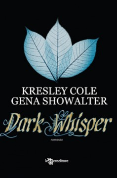 Dark Whisper, di Kresley Cole e Gena Showalter