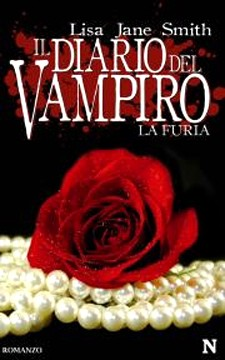 Il diario del vampiro. La furia - Lisa Jane Smith