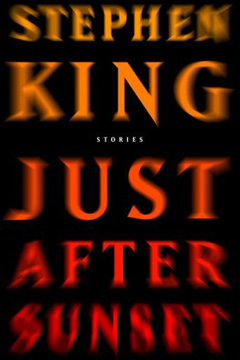 Stephen King, N, Just After Sunset