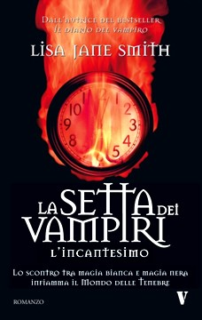 la_setta_dei_vampiri_3_l_incantesimo_lisa_jane_smith
