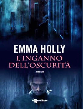 l-inganno-dell-oscurita-holly-leggereditore