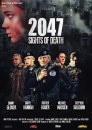 2047 – Sights of Death: locandina dell'action apocalittico di Alessandro Capone