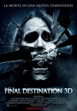 The Final Destination 3D - di David R. Ellis: la recensione