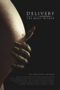 Delivery - The Beast Within: poster dell'horror found footage di Brian Netto