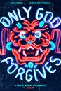Only God Forgives: poster ufficiale