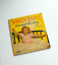 Shirley Temple: Through The Day