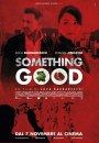 Something Good: locandina italiana del film di Luca Barbareschi