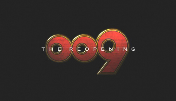 009 - The Reopening