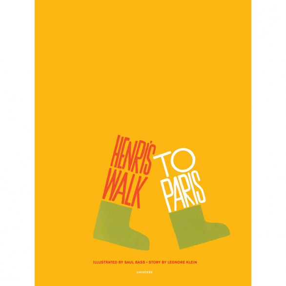 Henri's Walk to Paris di Saul Bass e Leonore Klein