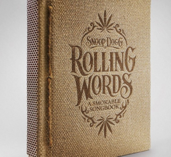 Snoop Dogg's Rolling Words, a Smokable Songbook