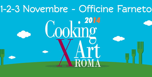 Cooking For Art: la cucina incontra la montagna, a Roma 1-3 Novembre