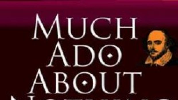 much ad about nothing To mark the rose's 10th anniversary, we are thrilled to present a major revival of shakespeare's masterpiece, much ado about nothing, starring celebrated actress and tv presenter mel giedroyc alongside john hopkins (midsomer murders, poldark) as feuding lovers beatrice and benedick.