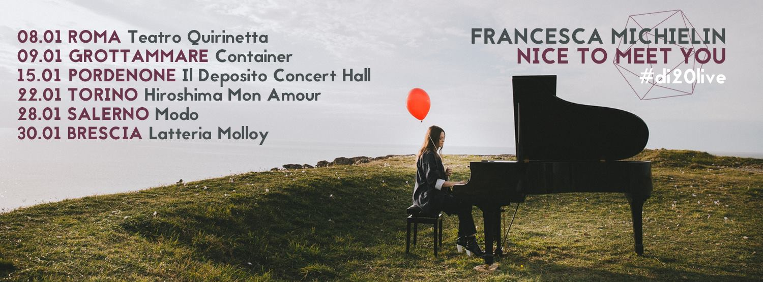 Francesca Michielin Nice To Meet You Tour 2016