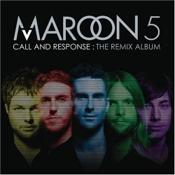Maroon 5 -  Call and Response: The Remixes album