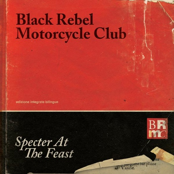 Black Rebel Motorcycle Club - ascolta il singolo Let the day begin dal nuovo album Specter at the feast