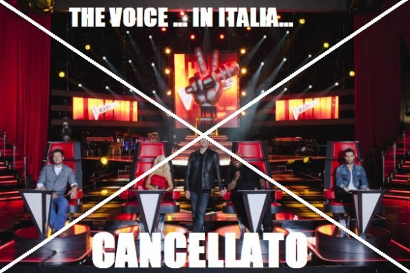 cancellato The Voice in Italia