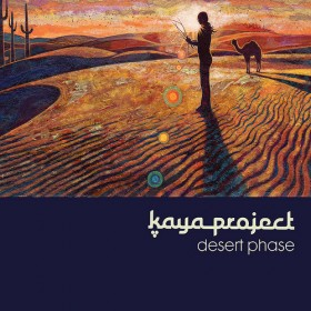 """Kaya Project: il nuovo album """"Desert Phase"""". Ascoltate  Eye Of  The Storm"""