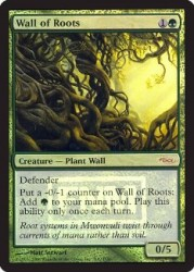 Wall of Roots FNM
